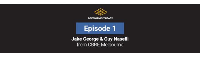 Episode 1: Jake George & Guy Naselli - CBRE Melbourne