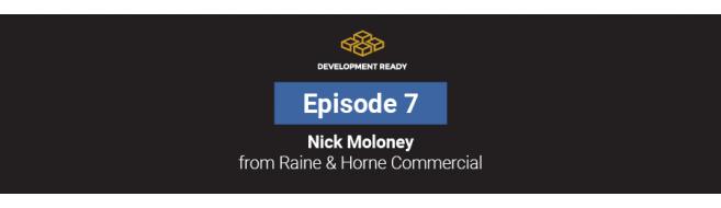 Episode 7: Nick Maloney - Raine & Horne Commercial