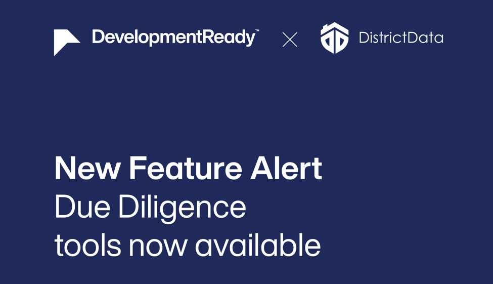 Due diligence toolkit now available for free to all DevelopmentReady users.